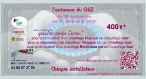 Chèque installateur NRJ plomberie chauffage réalisé par Serge Briez de Cap Médiations dans le cadre de la campagne de promotion l'Automne du gaz 2014
