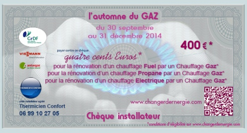 Chèque installateur Thermicien confort réalisé par Serge Briez de Cap Médiations dans le cadre de la campagne de promotion l'Automne du gaz 2014