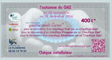 Chèque installateur LS plomberie réalisé par Serge Briez de Cap Médiations dans le cadre de la campagne de promotion l'Automne du gaz 2014